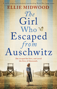 The Girl Who Escaped From Auschwitz -- Ellie Midwood